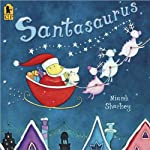 Santasaurus | Mary Sheldon