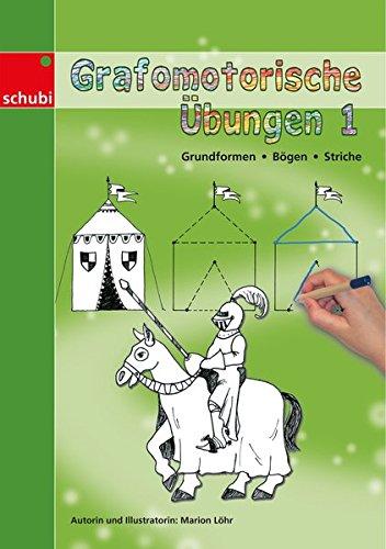 Grafomotorische Übungshefte: Grafomotorische Übungen 1: Grundformen - Bögen - Striche