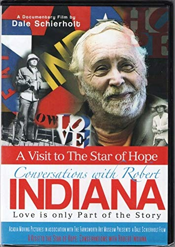 - A Visit to the Star of Hope: Conversations with Robert Indiana