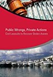 Public Wrongs, Private Actions, Jean-Pierre Brun and Pascale Helene Dubois, 1464803706