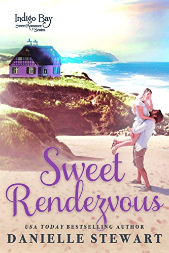Search : Sweet Rendezvous (Indigo Bay Sweet Romance Series Book 6)