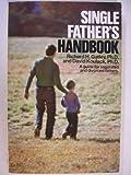 Single Father's Handbook, Richard Gatley and David Koulack, 0385136536