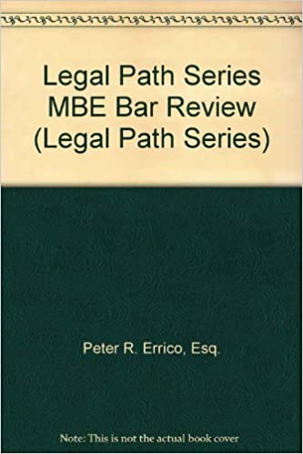Legal Path Series MBE Bar Review (Legal Path Series): Peter