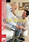 img - for Geriatrie: Basiswerken verpleging en verzorging (Dutch Edition) by J.H.J. de Jong (2014-09-10) book / textbook / text book