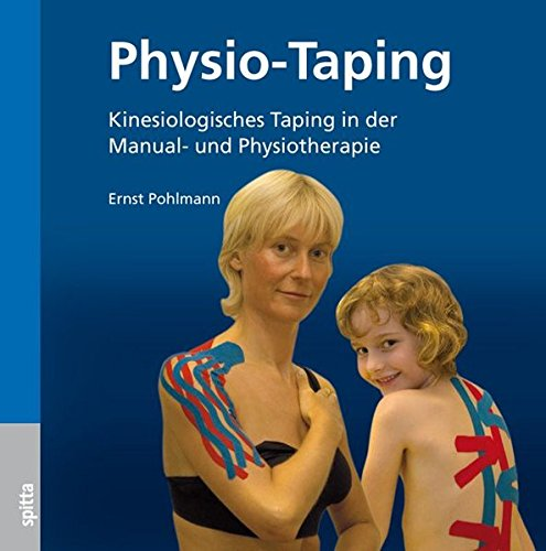 Physio-Taping: Kinesiologisches Taping in der Manual- und Physiotherapie