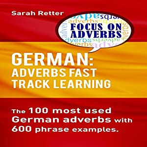 German: Adverbs Fast Track Learning Hörbuch