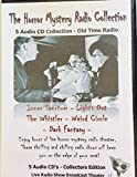img - for The Horror-Mystery Radio Collection [YourRadioShows Collector's Edition] (Old Time Radio) book / textbook / text book