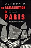 img - for The Assassination of Paris by Louis Chevalier (1994-04-01) book / textbook / text book
