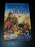 Horses of Heaven, Gillian Bradshaw, 0385414668