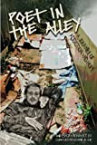 img - for Poet in the Alley: A Journey of Addiction and Hope book / textbook / text book