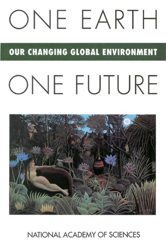 one-earth-one-future-our-changing-global-environment