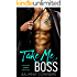 Take Me, Boss: A Bad Boy Office Romance
