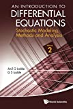 An Introduction to Differential Equations, Anil Ladde and G. S. Ladde, 9814390070