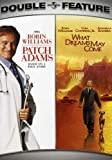 Patch Adams / What Dreams May Come (Double Feature)
