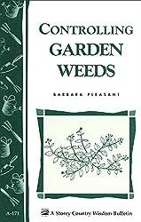 Controlling Garden Weeds (Storey Country Wisdom Bulletin)