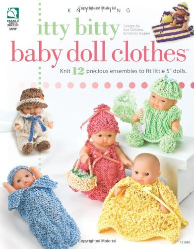 - Itty Bitty Baby Doll Clothes (Annie's Attic: Knit)