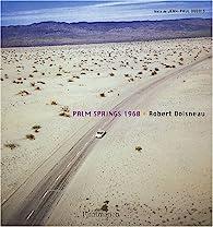 Palm Springs 1960 par Robert Doisneau