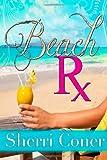 Beach Rx, Sherri Coner, 1482563207