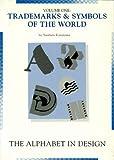Trademarks & Symbols of the World: The Alphabet in Design (TRADEMARKS AND SYMBOLS OF THE WORLD)
