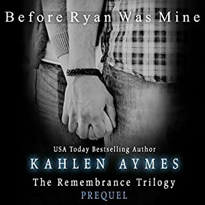 Before Ryan Was Mine Audiobook