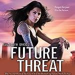 Future Threat   Elizabeth Briggs