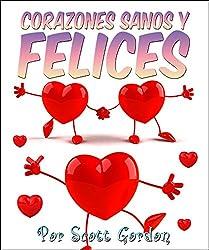 Corazones Sanos y Felices (Spanish Edition)