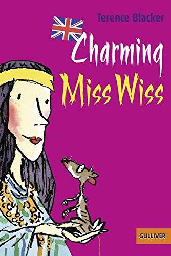 Charming Miss Wiss: Englischsprachige Ausgabe. Mit Worterklärungen (Gulliver)
