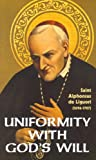 Uniformity with God's Will, de Liguori, St. Alphonsus, 0895550199