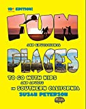 Search : Fun and Educational Places to Go With Kids and Adults in Southern California, 10+ Edition