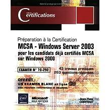 MCSA-Windows Server 2003 pour les candidats déjà certifiés..