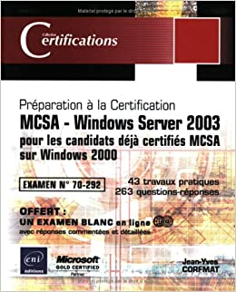Book MCSA - Windows Server 2003 pour les candidats déjà certifiés MCSA sur Windows 2000