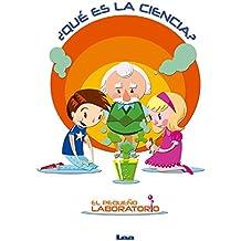 ¿Qué es la ciencia? (El Pequeno Laboratorio) (Spanish Edition)