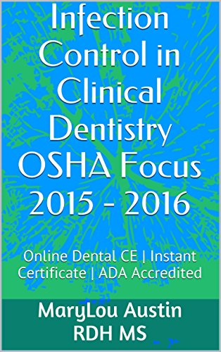 Amazon.com: Infection Control in Clinical Dentistry OSHA Focus 2015 ...