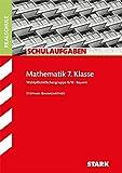 Schulaufgaben Realschule - Mathematik 7. Klasse Gruppe II/III - Bayern