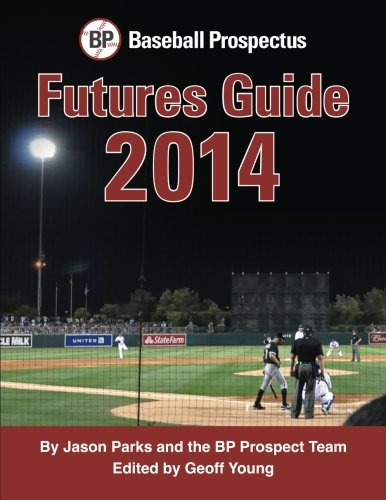 Baseball Prospectus Futures Guide 2014