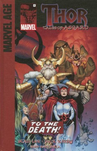 To the Death! (Thor: Tales of Asgard) by Stan Lee (2013-08-06)