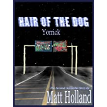 Hair of the Dog (Part Two) (Gallaetha Book 2)