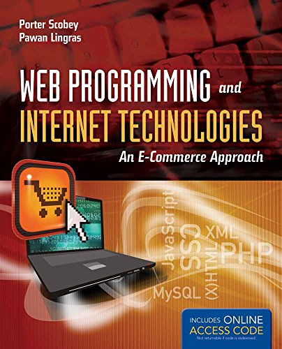 Web Programming and Internet Technologies: An E-Commerce Approach by Brand: Jones Bartlett Learning