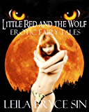 Little Red and the Wolf (Erotic Fairy Tales)