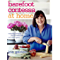 Barefoot Contessa at Home: Everyday Recipes You'll Make Over and Over Again: A Cookbook (English Edition)