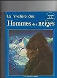 Le Mystère des hommes des neiges (Mysterium)