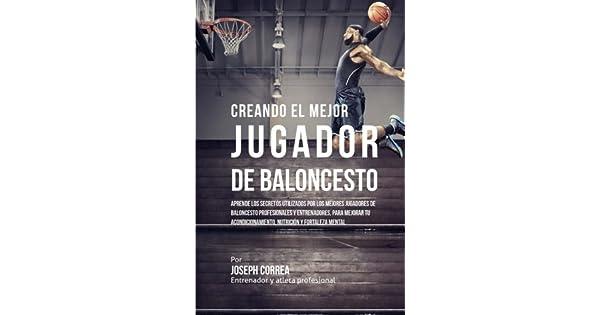 Amazon.com: Creando al Mejor Jugador de Baloncesto: Aprende ...