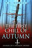 Download The First Chill Of Autumn (Shards Of A Broken Sword Book 3) in PDF ePUB Free Online