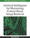 Artificial Intelligence for Maximizing Content Based Image Retrieval, Zongmin Ma, 1605661740