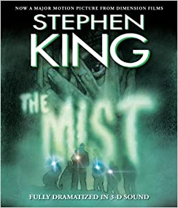 The Mist: In 3 D Sound: Stephen King, Full Cast Dramatization