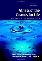 Fitness of the Cosmos for Life: Biochemistry and Fine-Tuning (Cambridge Astrobiology)