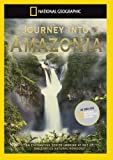 National Geographic - Journey into Amazonia [DVD]