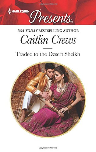 book cover of Traded to the Desert Sheikh