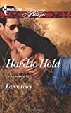 Hard to Hold (Harlequin Blaze\The U.S. Marshals)