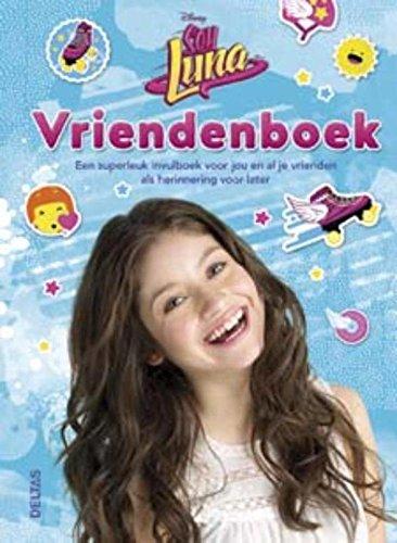Disney vriendenboek Soy Luna: een superleuk invulboek voor ...